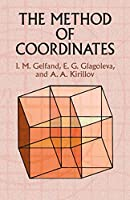 The Method of Coordinates (Dover Books on Mathematics)