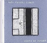 Três Tristes Tigres - Visita De Estudo (CD)