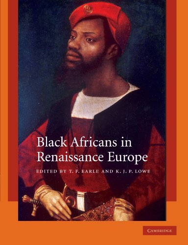 Compare Textbook Prices for Black Africans in Renaissance Europe Reissue Edition ISBN 9780521176606 by Earle, T. F.