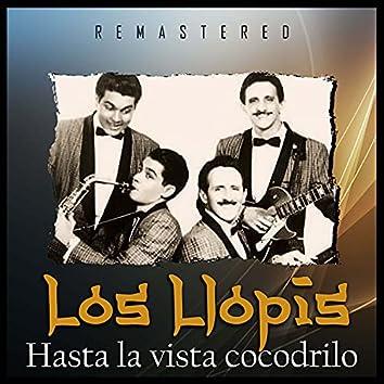 Hasta la Vista Cocodrilo (Remastered)