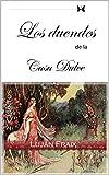 Los duendes de la casa dulce: cuentos
