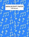 Manuscript Paper For Music: 12 Stave Empty Sheet for Practicing on Your Favorite Instrument with Numerical Index