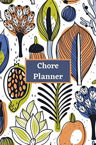 Chore Planner: Plan out Your Chores with Check Lists and To Do Lists, Creative Gift Suitable for All Ages, Discover the Easy Way to Remember and Space for Additional Notes, Organizer Log Book