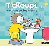 T'choupi se brosse les dents - Dès 2 ans