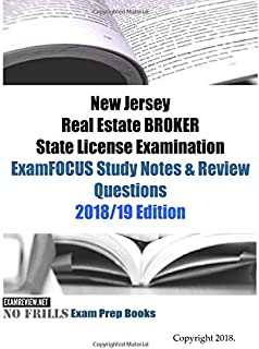 New Jersey Real Estate BROKER State License Examination ExamFOCUS Study Notes & Review Questions