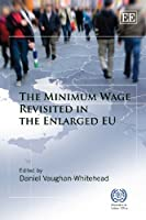 The Minimum Wage Revisited in the Enlarged EU