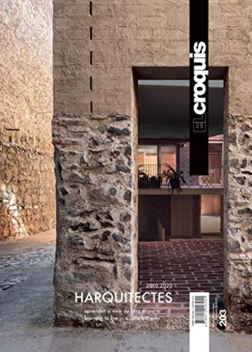 HARQUITECTES, 2011 / 2020: Aprender a vivir de otra manera / Learning to live in a different way: 203 (EL CROQUIS)
