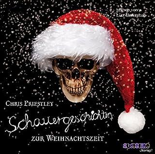 Schauergeschichten zur Weihnachtszeit                   Autor:                                                                                                                                 Chris Priestley                               Sprecher:                                                                                                                                 Lutz Herkenrath                      Spieldauer: 2 Std. und 37 Min.     15 Bewertungen     Gesamt 4,5