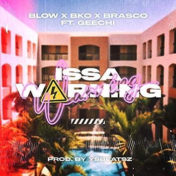 Issa Warning