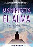 Manifiesta el ALMA: Vídeo-Curso