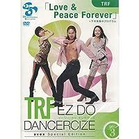 【単品】TRF EZ DO DANCERCIZE avex Special Edition TRF「Love & Peace Forever」下半身集中プログラム