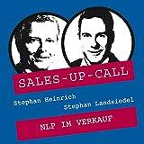 NLP im Verkauf: Sales-up-Call