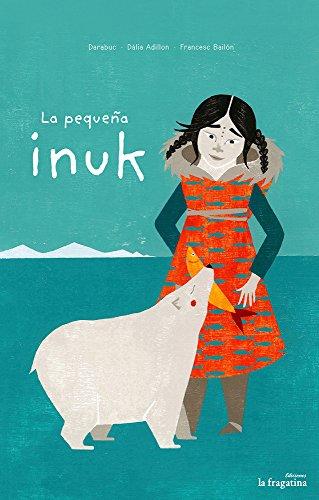 La Pequeña Inuk (MULLARERO)
