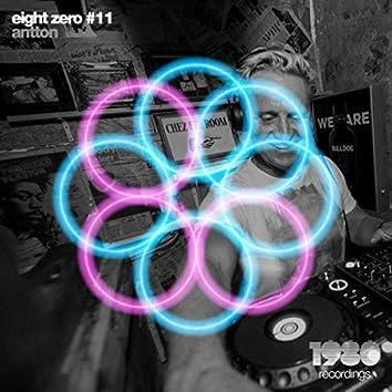 Eight Zero #11