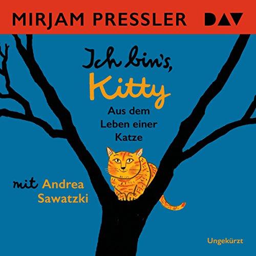 Ich bin's, Kitty: Aus dem Leben einer Katze cover art