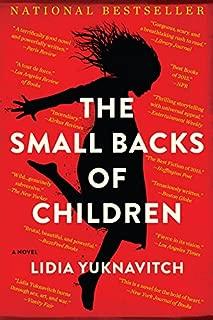 The Small Backs of Children: A Novel