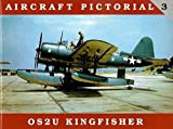 Aircraft Pictorial No. 3 - OS2U Kingfisher