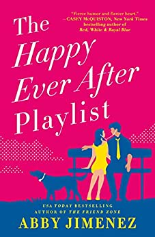The Happy Ever After Playlist by [Abby Jimenez]