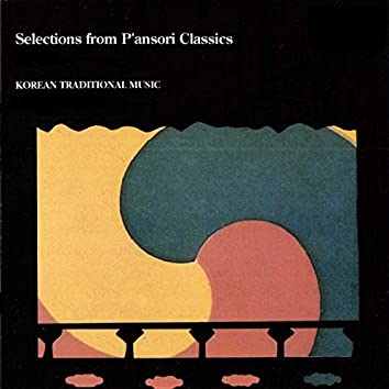 Selections from P'ansori Classics (Korean Traditional Music)