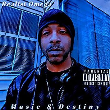 Music & Destiny