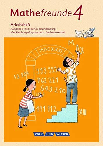 Mathefreunde - Ausgabe Nord 2015: 4. Schuljahr - Arbeitsheft