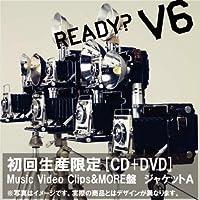 READY?(初回生産限定盤)(Music Video Clips&MORE盤)(ジャケットA)(DVD付)