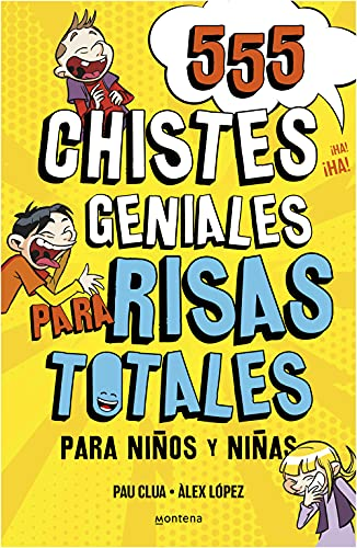 555 Chistes Geniales para Risas Totales: Libro para Vacaciones. Juego de verano...
