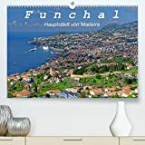 Funchal - Die Hauptstadt von Madeira (Premium, hochwertiger DIN A2 Wandkalender 2022, Kunstdruck in Hochglanz): Funchal ist eine moderne Hafenstadt ... (Monatskalender, 14 Seiten )