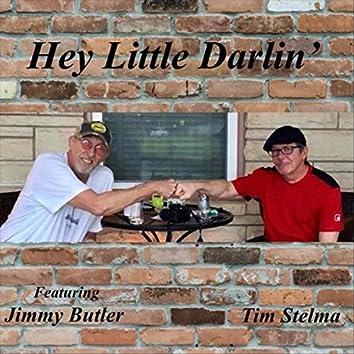 Hey Little Darlin' (feat. Jimmy Butler)