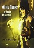 Olivia Hunter y el poder del talismán