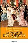 La dynastie des Forsyte - Intégrale par Galsworthy