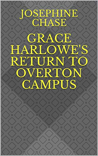 Grace Harlowe's Return to Overton Campus (English Edition)