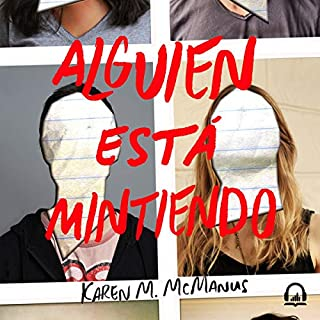 Alguien está mintiendo [One of Us Is Lying]                   De :                                                                                                                                 Karen M. McManus                               Lu par :                                                                                                                                 Ana Osorio,                                                                                        Carolina Ayala,                                                                                        Jorge Durán,                   and others                 Durée : 11 h et 53 min     Pas de notations     Global 0,0