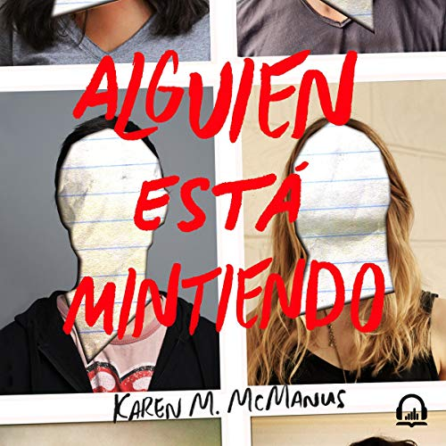Alguien está mintiendo [One of Us Is Lying] audiobook cover art