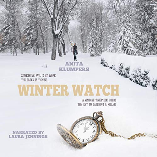 Winter Watch Audiobook By Anita Klumpers cover art