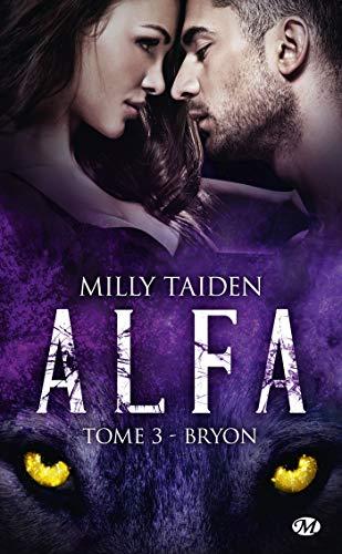 A.L.F.A., T3 : Bryon