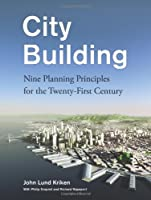 City Building: Skidmore, Owings & Merrill's Critical Planning Principles for the 21st