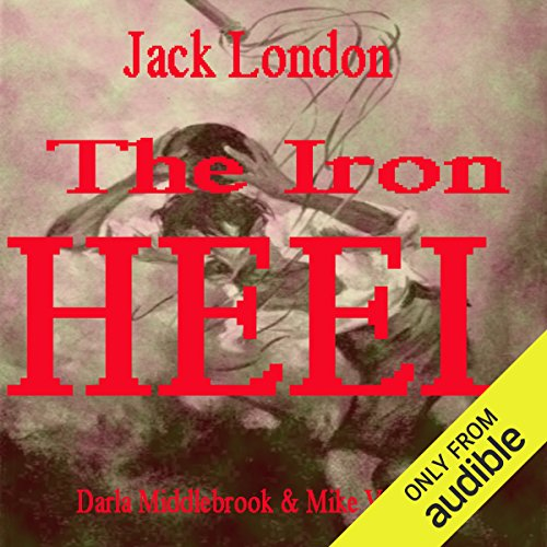The Iron Heel audiobook cover art
