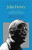 John Dewey: The Later Works, 1925-1953 : 1927-1928 (DEWEY, JOHN//LATER WORKS, 1925-1953)