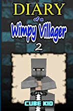 Diary of a Wimpy Villager: Volume 2