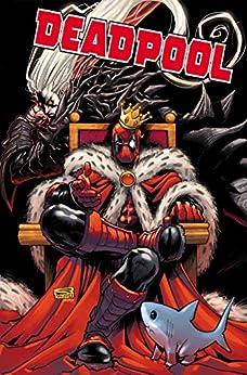 King Deadpool Vol. 2 (Deadpool (2019-)) by [Kelly Thompson, Gerardo Sandoval]