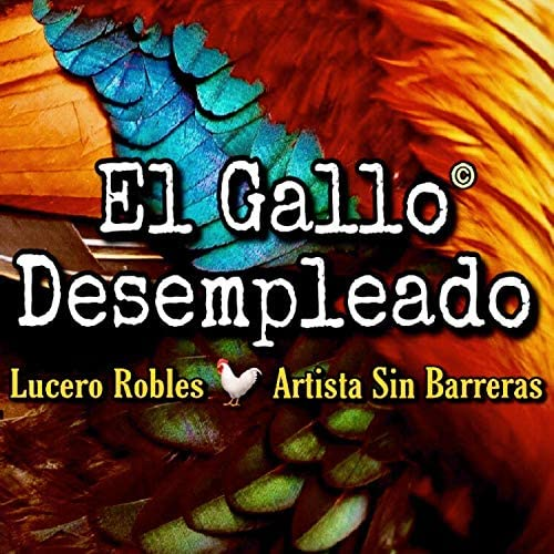 Lucero Robles / Artista Sin Barreras