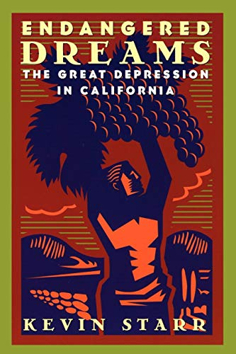 STARR:ENDANGERED DREAMS ACD P (Americans and the California Dream)