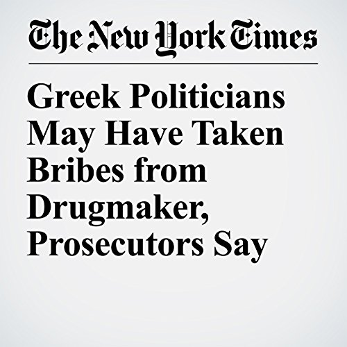 Greek Politicians May Have Taken Bribes from Drugmaker, Prosecutors Say copertina