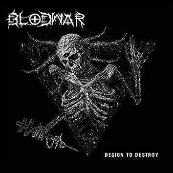 Design to Destroy