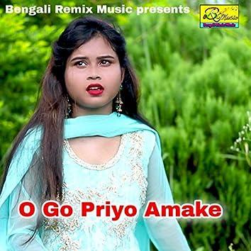 O Go Priyo Amake
