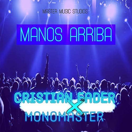Monomaster & Cristian Fader