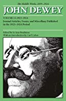 John Dewey: The Middle Works, 1899-1924 : 1923-1924 (Collected Works of John Dewey)