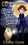 Star of Sage & Scream (The Owl Star Witch Mysteries Book 1) (Kindle Edition)