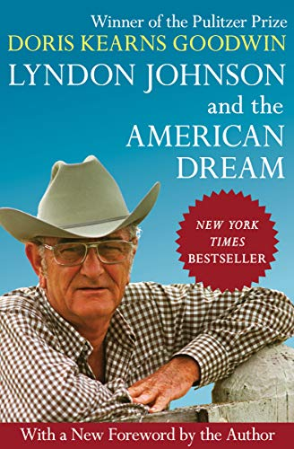 Lyndon Johnson and the American Dream (English Edition)